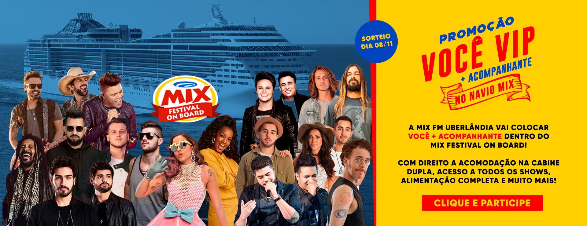 Promoção você VIP com acompanhante no NAVIO DA MIX!